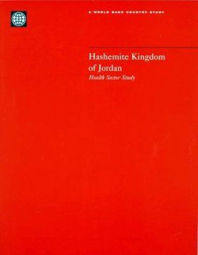 Hashemite Kingdom of Jordan: Health Sector Study
