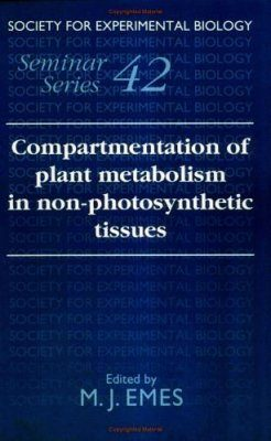 Compartmentation of Plant Metabolism in Non-Photosynthetic Tissues