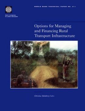 Options for Managing and Financing Rural Transport Infrastructure