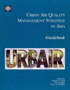 Urban Air Quality Management Strategy in Asia: Guidebook