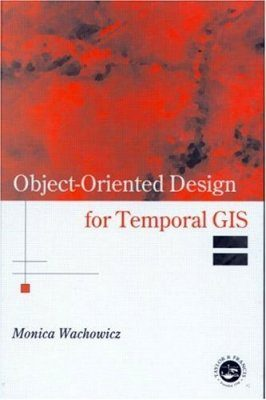 Object-oriented Design for Temporal GIS