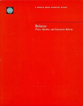Belarus: Prices, Markets, and Enterprise Reform
