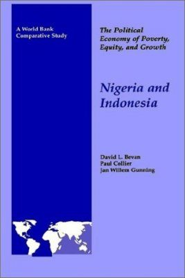 The Political Economy of Poverty, Equity, and Growth: Nigeria and Indonesia