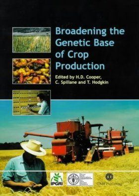 Broadening the Genetic Bases of Crop Production