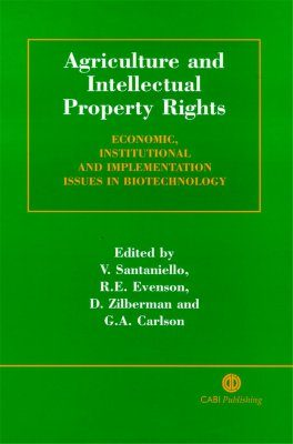 Agriculture, and Intellectual Property Rights