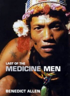 Last of the Medicine Men