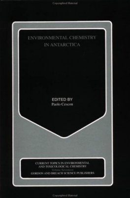 Environmental Chemistry in Antarctica
