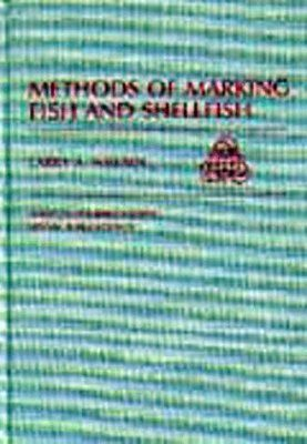 Methods of Marking Fish and Shellfish