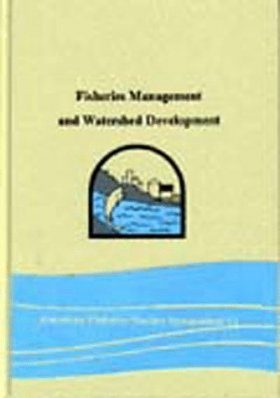 Fisheries Management and Watershed Development