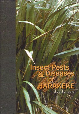 Insect Pests and Diseases of Harakeke