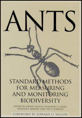 Ants: Standard Methods for Measuring and Monitoring Biological Diversity