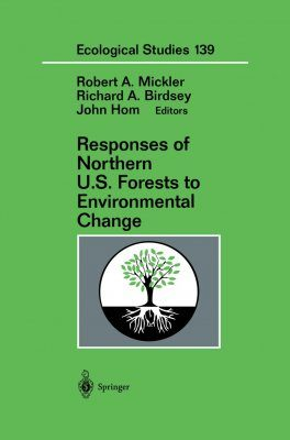 Responses of Northern US Forests to Environmental Change