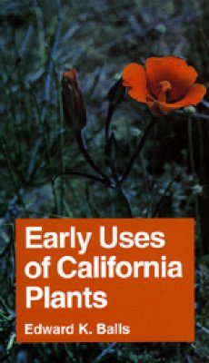 Early Uses of California Plants