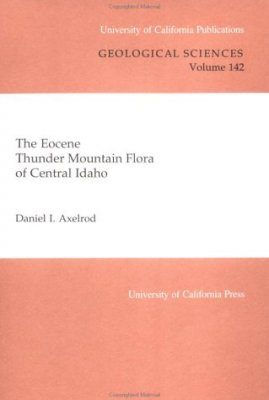 The Eocene Thunder Mountain Flora of Central Idaho