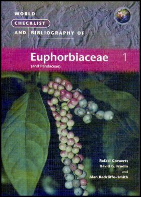 World Checklist and Bibliography of Euphorbiaceae (and Pandaceae)