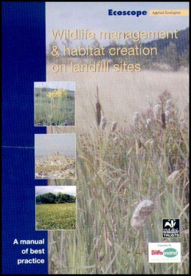 Wildlife Management and Habitat Creation on Landfill Sites