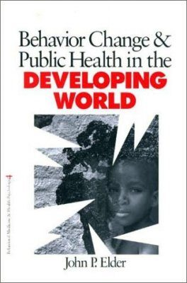 Behaviour Change and Public Health in the Developing World