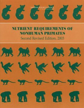 Nutrient Requirements of Nonhuman Primates