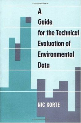 A Guide for the Technical Evaluation of Environmental Data
