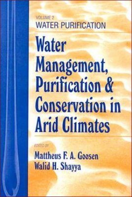 Water Management, Purification, and Conservation in Arid Climates, Volume 2: Water Purification