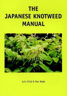 The Japanese Knotweed Manual