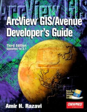 Arcview GIS/Avenue Developer's Guide
