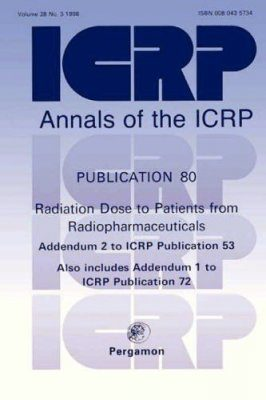 Radiation Dose to Patients from Radiopharmaceuticals