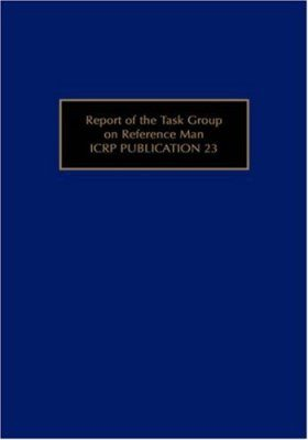 Report of the Task Group on Reference Man