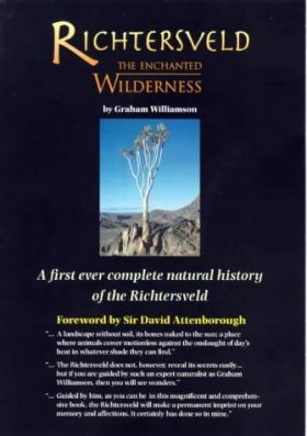 Richtersveld: The Enchanted Wilderness