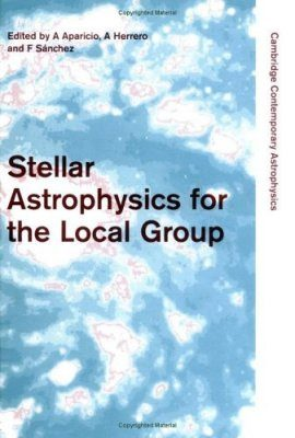Stellar Astrophysics for the Local Group