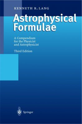 Astrophysical Formulae, Vol. 1