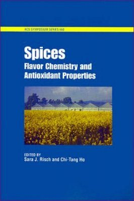 Spices: Flavour Chemistry and Antioxidant Properties