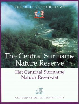 The Central Suriname Nature Reserve / Het Centraal Suriname Natuur Reservaat