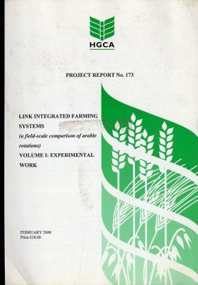 LINK Integrated Farming Systems Volume 1: Experimental Work