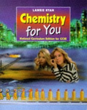 Chemistry for You: National Curriculum Edition for GCSE