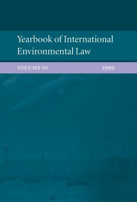 Yearbook of International Environmental Law, Volume 10, 1999
