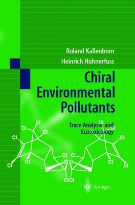Chiral Environmental Pollutants