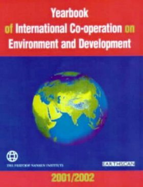 Yearbook of International Co-Operation on Environment and Development 2001/2002