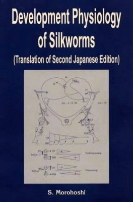 Development Physiology of Silkworms