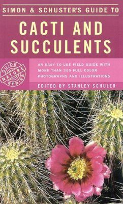 Simon and Schuster's Guide to Cacti and Succulents