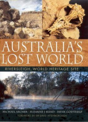 Australia's Lost World: Riversleigh - World Heritage Site