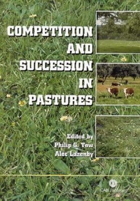 Competition and Succession in Pastures