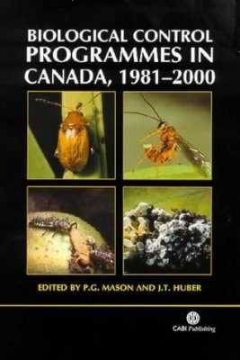 Biological Control Programmes in Canada, 1981-2000