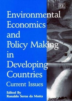 Environmental Economics and Policy Making in Developing Countries