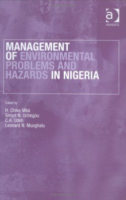 Management of Environmental Problems and Hazards in Nigeria