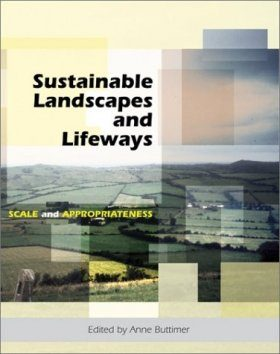 Sustainable Landscapes and Lifeways