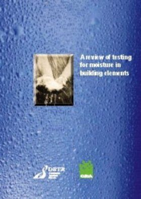 A Review of Testing for Moisture in Building Elements