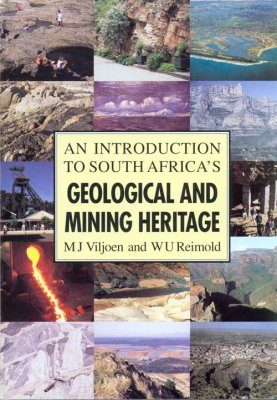 An Introduction to South Africa's Geological and Mining Heritage