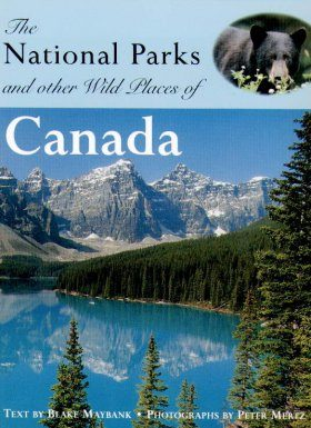 The National Parks and Other Wild Places of Canada