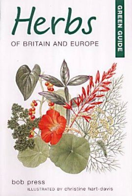 Green Guide: Herbs of Britain and Europe